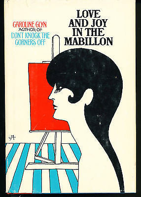 Love & Joy in the Mabillon by Caroline Glyn 1966 1st Ed. in Dust Wrapper