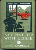 Keeping Up With Lizzie by Irving Bacheller 1911 Illustrated First Edition