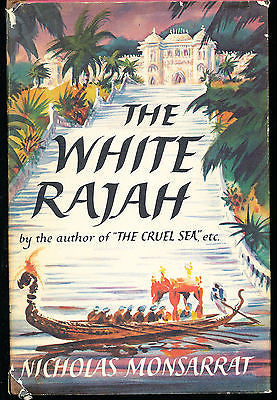 The White Rajah by Nicholas Monsarrat 1961 Edition in Dust Wrapper