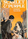 "Scarlet & Purple A Study of Souls & ""Signs"" by Sidney Watson 1933 Edition"