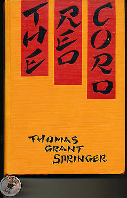 The Red Cord by Thomas Springer Illustrated 1925 First Edition Author Inscribed