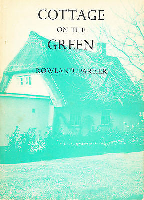 Cottage On The Green by Rowland Parker  1973 Illustrated Edition