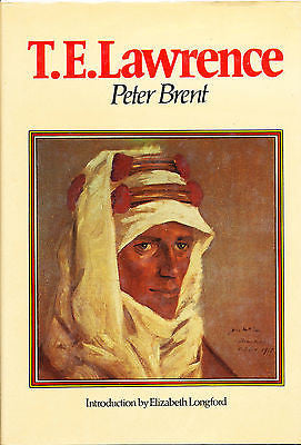 T. E. Lawrence by Peter Brent  1975 Edition