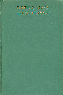 Dublin Days by L.A.G. Strong  1923 Boni & Liveright First Edition 2nd Printing