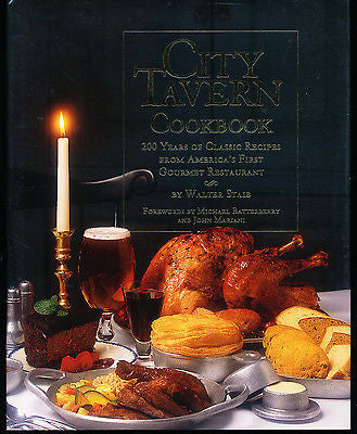 City Tavern Cookbook by Walter Staib 1999 First Edition