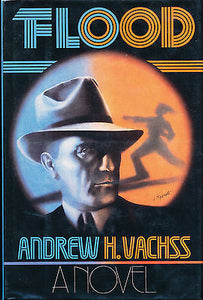 Flood Bk. 1 by Andrew Vachss 1985 First Edition
