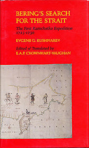 Bering's Search for the Strait by E. Kushnarev Illustrated First Edition