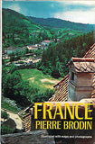 France by Pierre Brodin Illustrated First Edition 1973