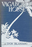 Vagabond's House by Don Blanding  1933 Signed by the Author Illustrated