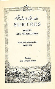 Robert Smith Surtees Scenes & Characters Ed Cyril Ray  1948 Edition