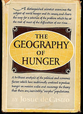 The Geography of Hunger by Josue de Castro 1952 Edition