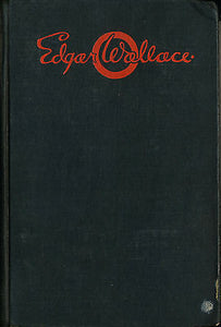 The Ringer Returns by Edgar Wallace 1931 First Edition