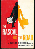 The Rascal and the Road by Robert Crichton 1961 First Edition in Dust Jacket