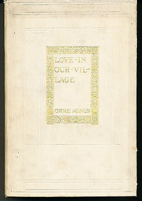 Love in Our Village by Orme Agnus Illustrated Edition 1902