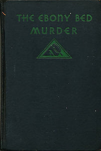 The Ebony Bed Murder by Rufus Gillmore  1932 First Edition