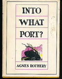 Into What Port? by Agnes Rothery Illustrated First Edition