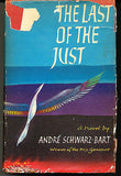 The Last of the Just by Andre Bart-Schwarz 1960 Edition 3rd Printing