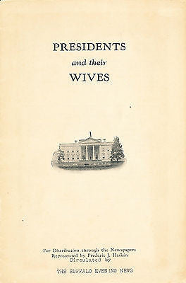 Presidents and Their Wives by Frederic J Haskin 1930 edition