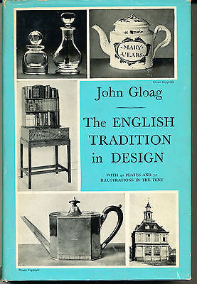 The English Tradition in Design by John Gloag 1959 Illustrated Edition