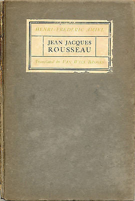 Jean Jacques Rousseau by Henri-Frederic Amiel 1922 First Edition