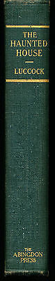 The Haunted House & Other sermons by Halford Luccock 1924 Edition