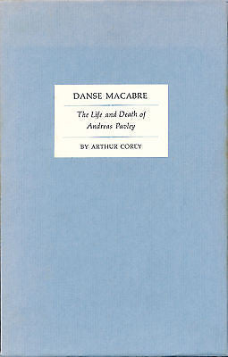 Danse Macabre The Life & Death of Andreas Pavley Signed Limited Edition 1977