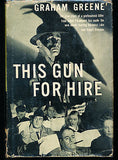 This Gun For Hire by Graham Greene 1942 Movie Edition with Dust Wrapper