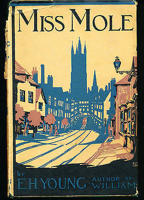 Miss Mole by E.H. Young 1930 Edition