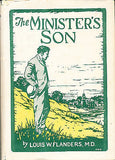 The Minister's Son & The Sign of Fidelity Signed First Edition by L.W. Flanders