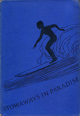 Stowaways in Paradise by Don Blandings  Signed Illustrated Edition 1946