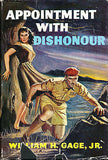 Appointment with Dishonour by Wm Gage Jr,   1958  First Edition