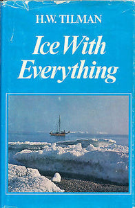Ice with Everything by H. W. Tillman 1974 First Edition Illustrated