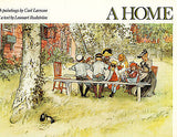 A Home by Lennart Rudstrom 1976 Illustrated Edition