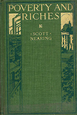 Poverty & Riches by Scott Nearing 1916 The John C Winston Co