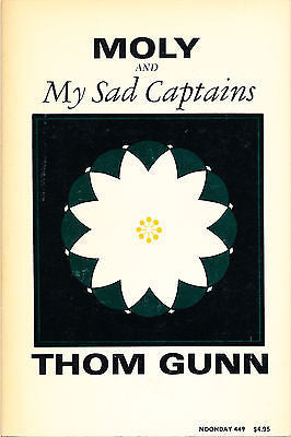Moly and My Sad Captains by Thom Gunn 1977 Edition