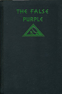 The False Purple by Sydney Horler 1932  First Edition