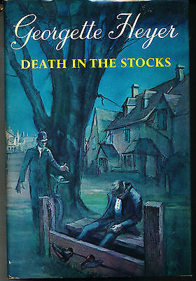 Death in the Stocks by Georgette Heyer 1970 First Edition in Dust Jacket