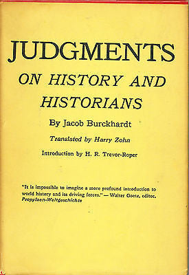 Judgments of History and Historians by Jacob Burckhardt 1958 First Edition