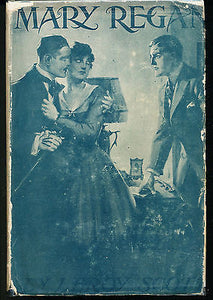 Mary Regan by Leroy Scott 1918 Edition in Dust Wrapper