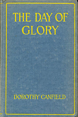 The Day of Glory by Dorothy Canfield  1919 First Edition