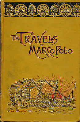 The Travels of Marco Polo for Boys and Girls by Thomas W Knox 1897 Edition