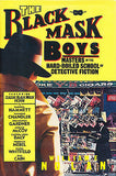 The Black Mask Boys by Wm Nolan  Signed First Edition