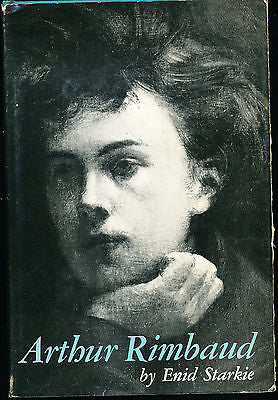 Arthur Rimbaud by Enid Starkie 1961 Illustrated Edition