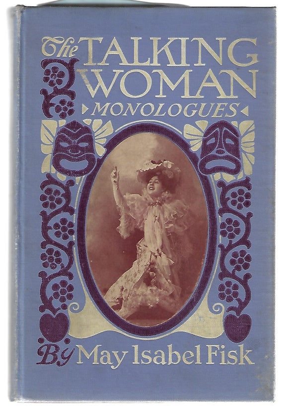 The Talking Woman Monologues by Fisk, May Isabel
