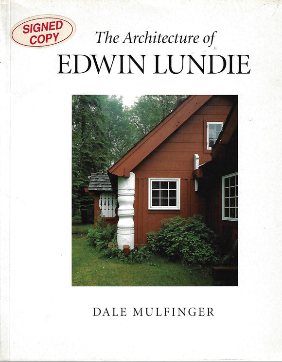 The Architecture of Edwin Lundie by Mulfinger, Dale