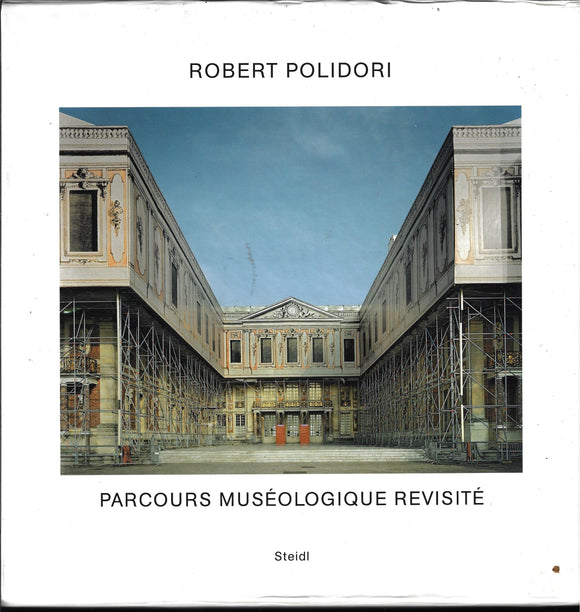 Parcours Museologique Revisite by Polidori, Robert