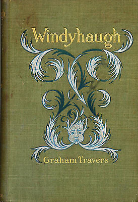 Windyhaugh by Graham Travers  1899 Edition