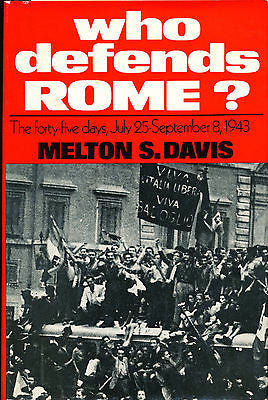 Who DefendsRome?  Melton S. Davis  1972  First Edition