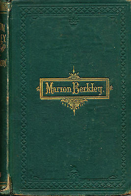Marion Berkley A Story for Girls  by Laura Caxton  1870 Edition