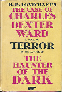 The Case of Charles Dexter Ward by H P Lovecraft  1951 First Edition